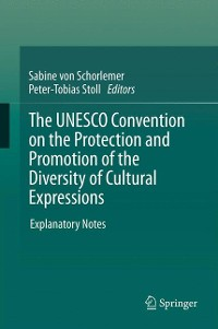 Cover The UNESCO Convention on the Protection and Promotion of the Diversity of Cultural Expressions