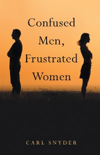 Cover Confused Men, Frustrated Women