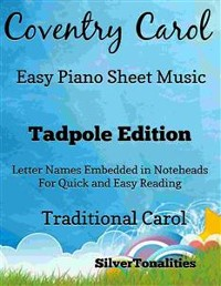 Cover Coventry Carol Easy Piano Sheet Music Tadpole Edition