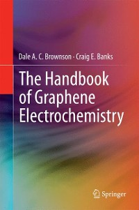 Cover The Handbook of Graphene Electrochemistry