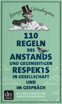 Cover 110 Regeln des Anstands und gegenseitigen Respekts in Gesellschaft und im Gespräch