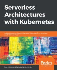 Cover Serverless Architectures with Kubernetes