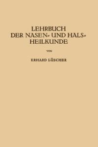Cover Lehrbuch der Nasen- und Hals Heilkunde und der Endoskopie der Speiserohre und der Luftwege