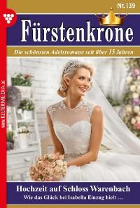 Cover Fürstenkrone 139 – Adelsroman