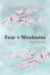 Cover Fear ? Weakness