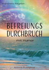 Cover Befreiungsdurchbruch mit Humor