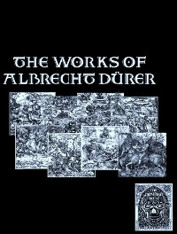 Cover The Complete Works of Albrecht Durer