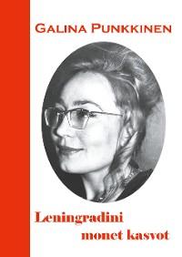 Cover Leningradini monet kasvot