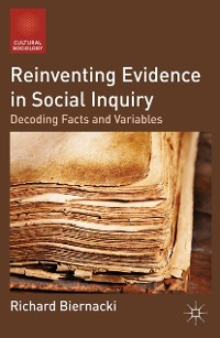 Cover Reinventing Evidence in Social Inquiry