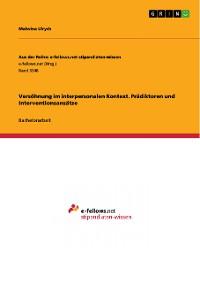 Cover Versöhnung im interpersonalen Kontext. Prädiktoren und Interventionsansätze
