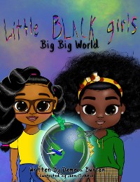 Cover Little Black Girl- Big Big World