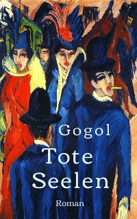 Cover Nikolai Gogol: Tote Seelen