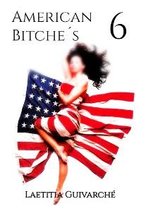 Cover American Bitche´s 6