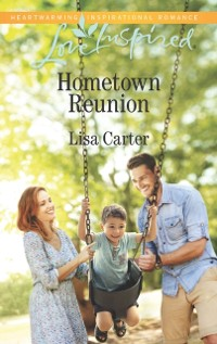 Cover Hometown Reunion (Mills & Boon Love Inspired)