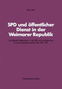 Cover SPD und offentlicher Dienst in der Weimarer Republik