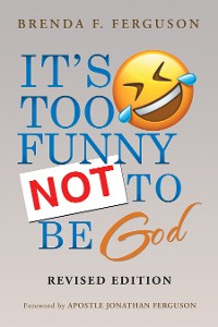Cover It's Too Funny Not to Be God