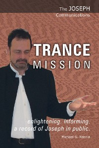 Cover The Joseph Communications: Trance Mission