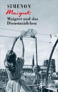 Cover Maigret und das Dienstmädchen