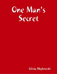 Cover One Man's Secret