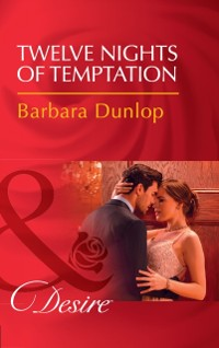 Cover Twelve Nights Of Temptation (Mills & Boon Desire) (Whiskey Bay Brides, Book 2)