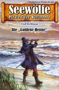 Cover Seewölfe - Piraten der Weltmeere 456