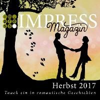 Cover Impress Magazin Herbst 2017 (August-Oktober): Tauch ein in romantische Geschichten