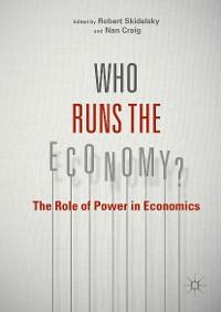 Cover Who Runs the Economy?
