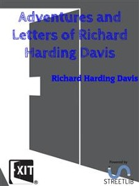 Cover Adventures and Letters of Richard Harding Davis