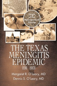 Cover The Texas Meningitis Epidemic (1911–1913)