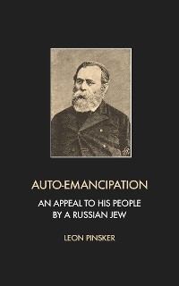 Cover Auto-Emancipation: An appeal to his people by a Russian jew