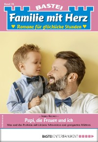 Cover Familie mit Herz 76 - Familienroman