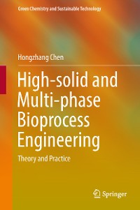 Cover High-solid and Multi-phase Bioprocess Engineering