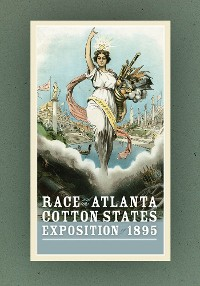 Cover Race and the Atlanta Cotton States Exposition of 1895