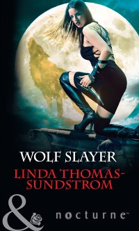 Cover Wolf Slayer (Mills & Boon Nocturne)