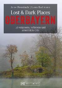 Cover Lost & Dark Places Oberbayern