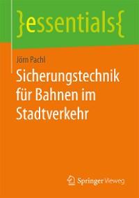 Cover Sicherungstechnik für Bahnen im Stadtverkehr
