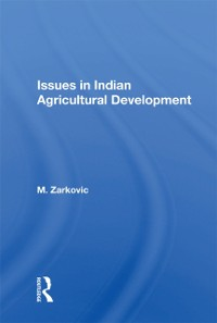 Cover Issues In Indian Agricultural Development