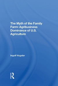 Cover Myth Of The Family Farm