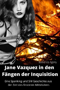 Cover Jane Vazquez in den Fängen der Inquisition