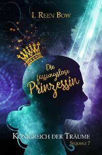 Cover Königreich der Träume - Sequenz 7: Die fassungslose Prinzessin