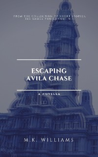 Cover Escaping Avila Chase