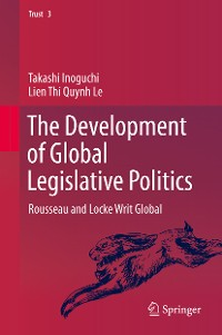 Cover The Development of Global Legislative Politics