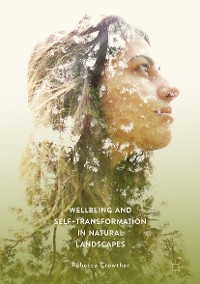 Cover Wellbeing and Self-Transformation in Natural Landscapes