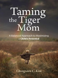 Cover Taming the Tiger Mom
