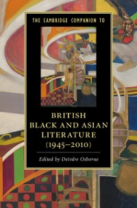 Cover Cambridge Companion to British Black and Asian Literature (1945-2010)