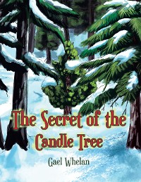 Cover The Secret of the Candle Tree