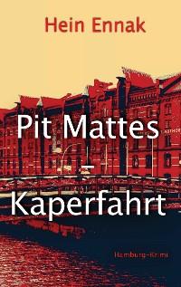 Cover Pit Mattes - Kaperfahrt