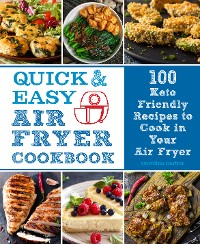 Cover Quick and Easy Air Fryer Cookbook