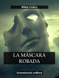 Cover La máscara robada