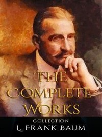 Cover L. Frank Baum: The Complete Works